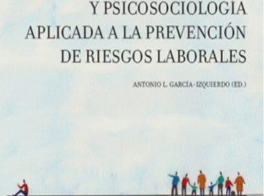 Ergonomía y psicosociología aplicada a la prevención de riesgos laborales