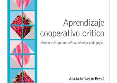Nuevo libro de Anastasio Ovejero: Aprendizaje cooperativo crítico