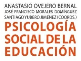 PSICOLOGÍA SOCIAL DE LA EDUCACIÓN: nuevo libro