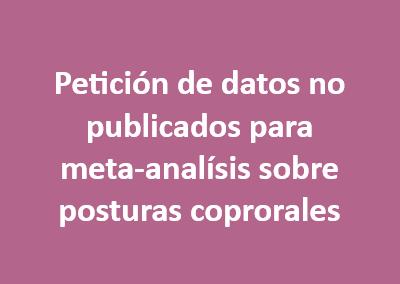 Petición de datos no publicados para meta-analísis sobre posturas coprorales